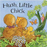 Hush, Little Chick