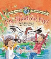 Fly, Shadow, Fly!