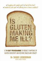 Is Gluten Making Me Ill?
