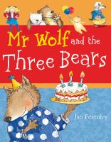 Mr Wolf And The Three Bears