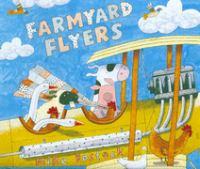 Farmyard Flyers