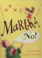 Martha No!