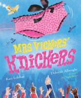 Mrs. Vickers' Knickers