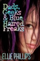 Dads, Geeks & Blue Haired Freaks