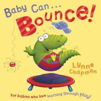 Baby Can-- Bounce!