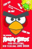 The Official Angry Birds Side-splitting, Rib Tickling Joke Book