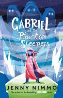 Gabriel and the Phantom Sleepers
