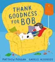 Thank goodness for Bob