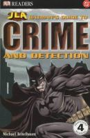 Batman's Guide to Crime and Detection