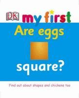 Are Eggs Square?