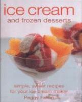 Ice Cream And Frozen Desserts