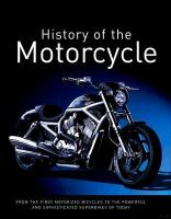 The History of the Motorcycle
