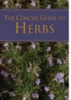 A Concise Guide to Herbs