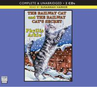 The Railway Cat ; The Railway Cat's Secret