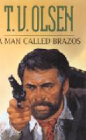 A Man Called Brazos