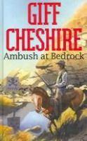 Ambush at Bedrock