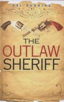 The Outlaw Sheriff