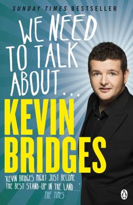 Cover image for We Need to Talk About ... Kevin Bridges