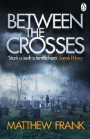 Between the Crosses