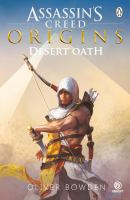 Desert Oath : The Official Prequel to Assassin's Creed Origins