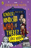 Doctor Who Knock! Knock! Who's There? Joke Book