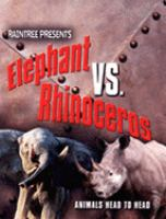 Elephant Vs. Rhinoceros
