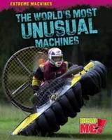 The World's Most Unusual Machines