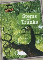 Stems and Trunks