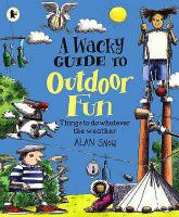A Wacky Guide to Outdoor Fun