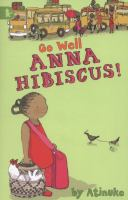 Go Well, Anna Hibiscus!