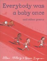 Everybody Was A Baby Once and Other Poems