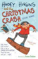Hooey Higgins and the Christmas Crash