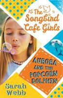 Aurora and the Popcorn Dolphin