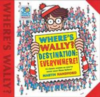 Where's Wally? Destination : Everywhere!