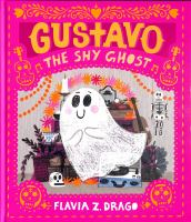 Gustavo, theShy Ghost