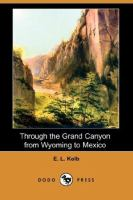 Through the Grand Canyon from Wyoming to Mexico