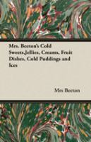 Mrs Beeton's Cold Sweets