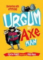 Urgum the Axe Man