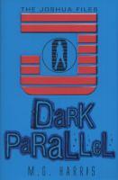 Dark Parallel
