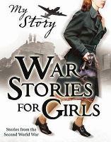 War Stories for Girls
