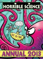 Horrible Science Annual 2013