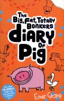 The Big, Fat, Totally Bonkers Diary of Pig
