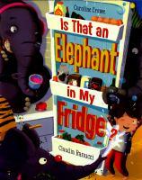 Is That An Elephant in My Fridge?