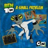 Ben 10. A Small Problem