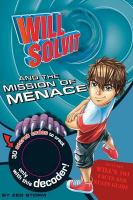 Will Solvit and the Mission of Menace