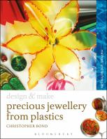 Precious Jewellery From Plastics