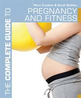 The Complete Guide to Pregnancy and Fitness