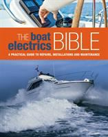 The Boat Electrics Bible
