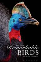 Tales of Remarkable Birds