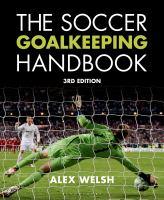 The Soccer Goalkeeping Handbook